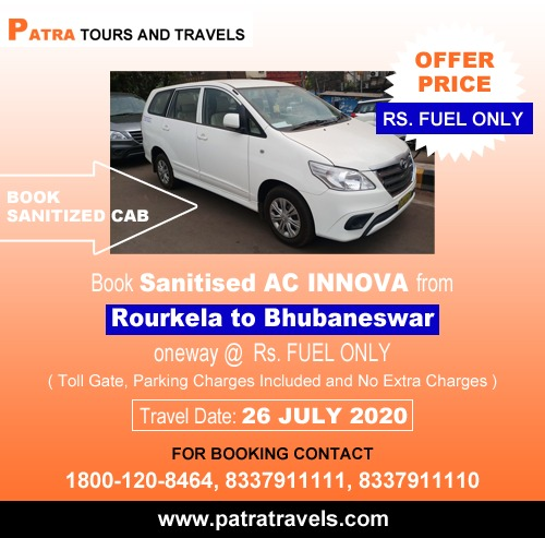 Rourkela to Bhubaneswar Taxi at Just Fuel Offer By Patra Tours And Travels